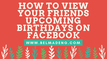 How to View your Friends Upcoming Birthdays on Facebook