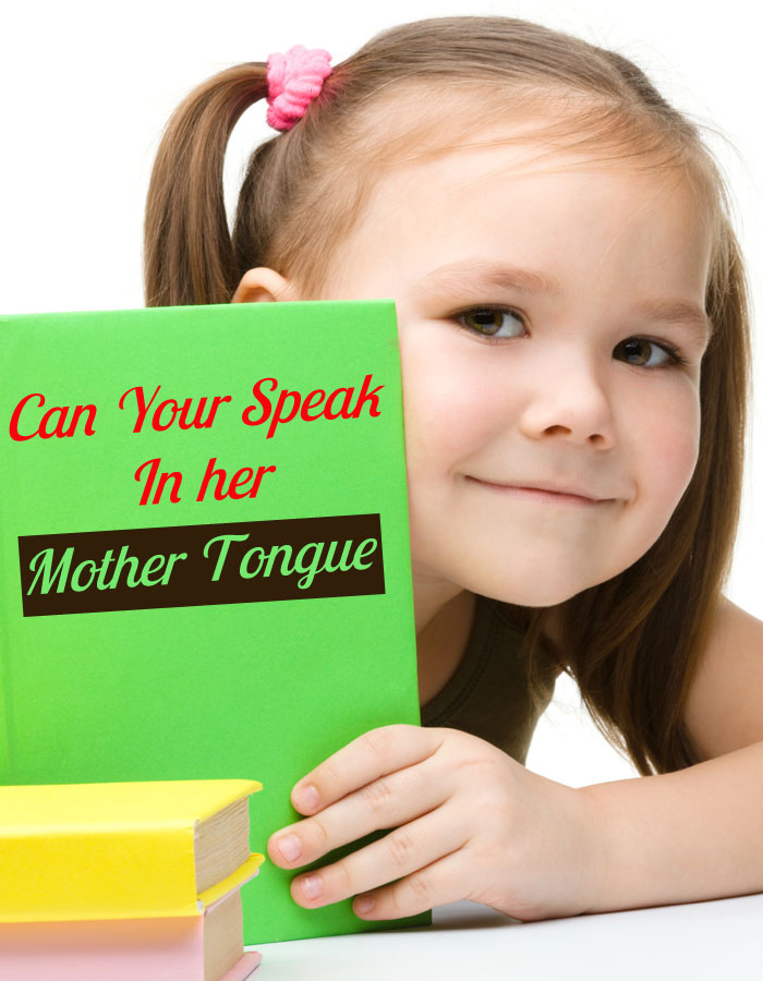 Can Your Child Speak in her Mother Tongue