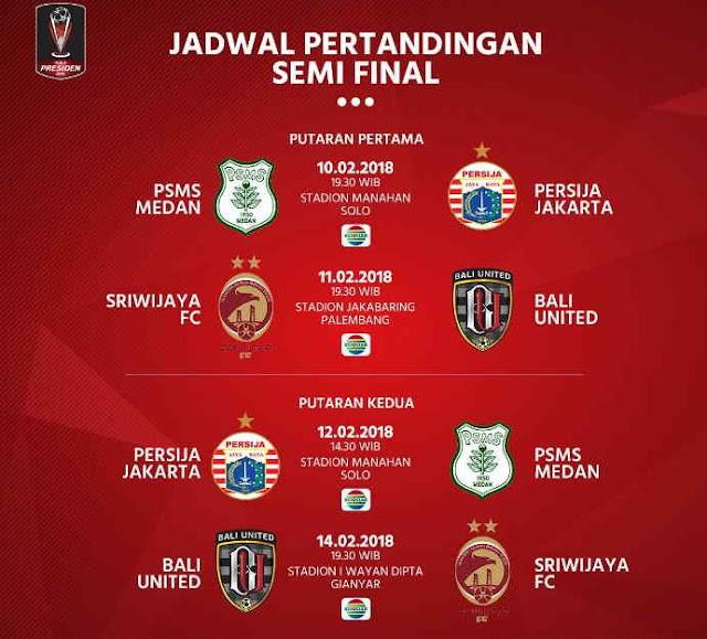 Jadwal Lengkap Semifinal Piala Presiden 2018