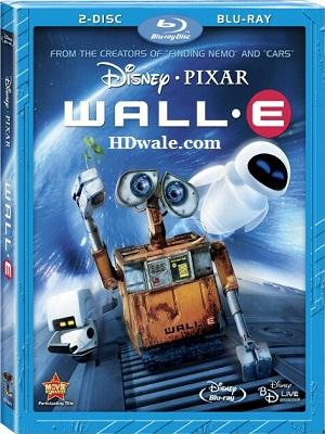 Wall E Full Movie Download English (2008) 1080p & 720p BluRay