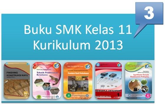 Buku SMK Kelas 11 Kurikulum 2013 Terbaru (Koleksi 3)