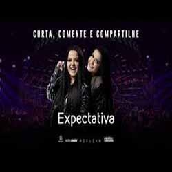 Baixar Música Expectativa - Maiara e Maraisa Mp3