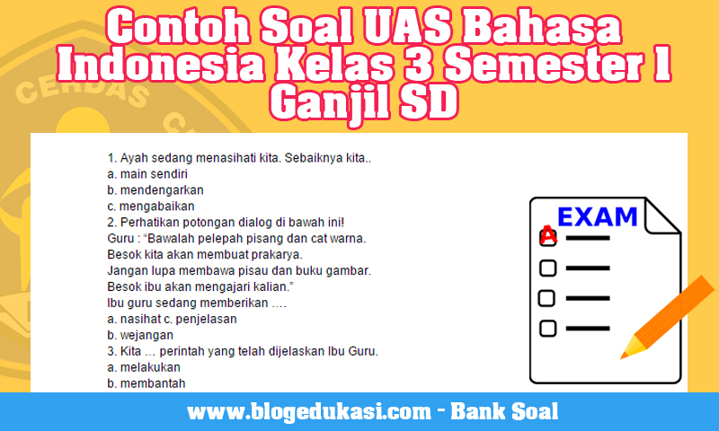 Contoh Soal UH Kelas 3 SD Bahasa Indonesia Semester Ganjil