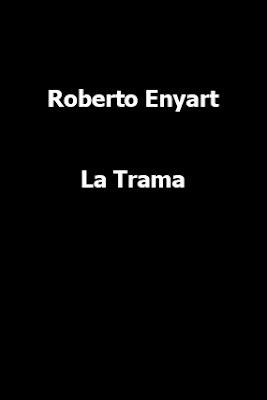 Roberto Enyart-La Trama-