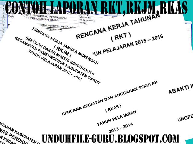 Unduh File Contoh Laporan RKT,RKJM,RKAS Plus Cover  RKT,RKJM,RKAS BAB I-VI