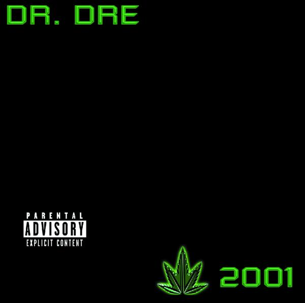 Dr. Dre - The Chronic 2001 (iTunes)