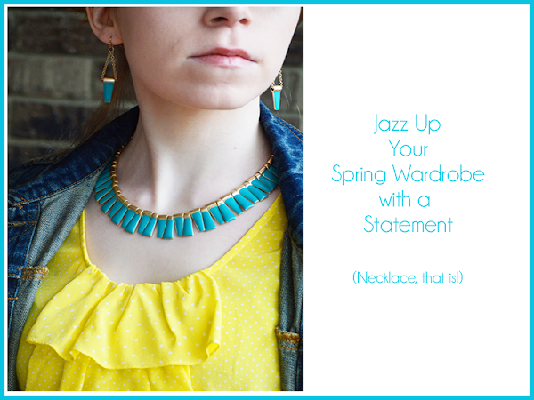 Jazz Up Your Spring Wardrobe with a Statement...Necklace, That Is! (+ A Giveaway)
