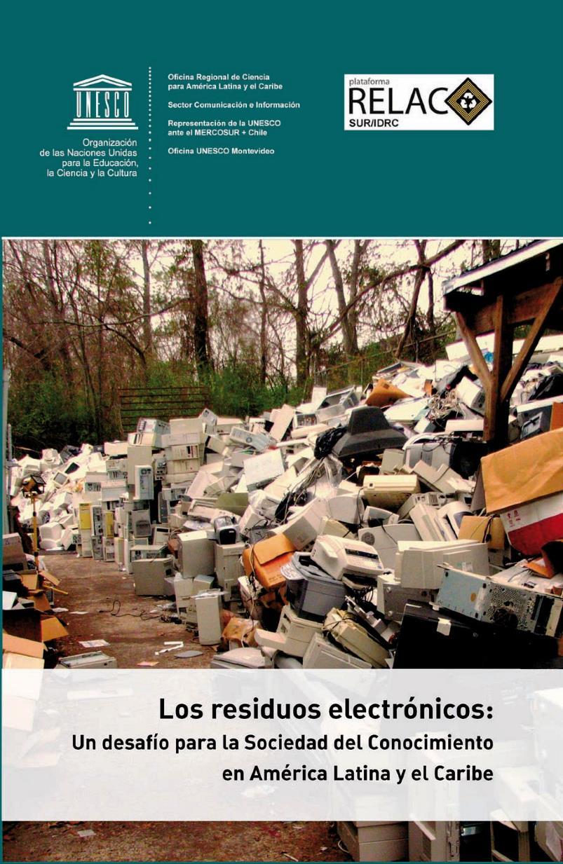 Los residuos electrónicos: Un desafío para la Sociedad del Conocimiento en América Latina y el Caribe