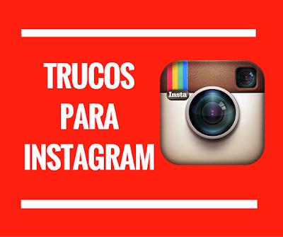Trucos para dominar Instagram y conseguir seguidores
