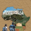 Book Review: Serving is a Pilgrimage … it's not always easy, but it's always worth it