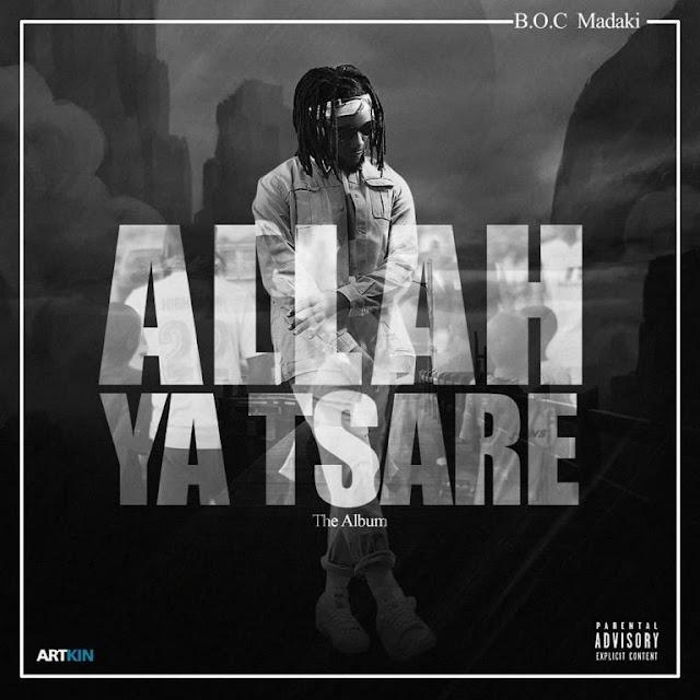 [Album] BOC Madaki – Allah Ya Tsare | @BOCMadaki