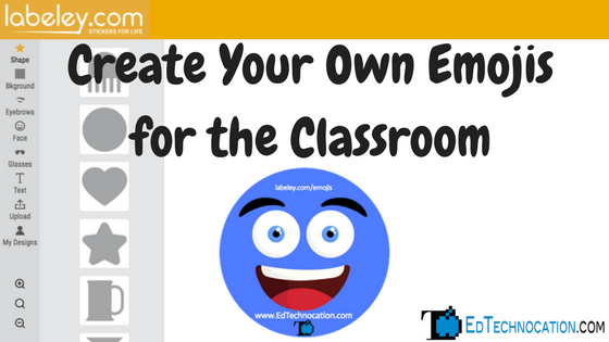 Create Your Own Emojis for the Classroom | by @EdTechnocation