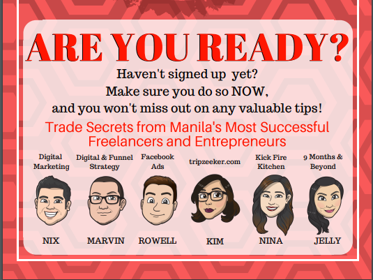 TRADE SECRETS FROM MANILA'S MOST SUCCESSFUL FREELANCERS AND ENTREPRENEURS