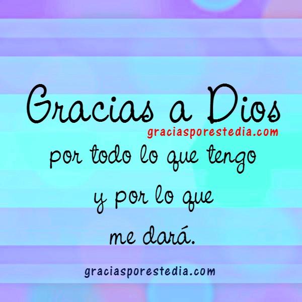 Frases con imagen de gracias a Dios, imagenes bonitas de agradecimiento, tarjetas cristianas por Mery Bracho.