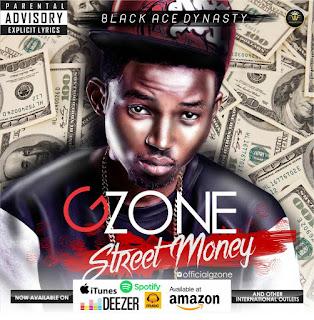 MUSIC: Gzone - Street Money