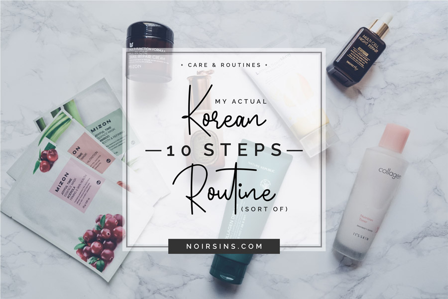 Korean 10 Step Skin Care routine