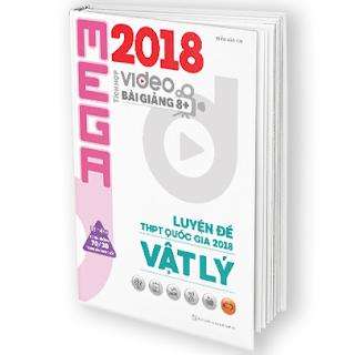 Tải PDF Mega Vật Lí 2018