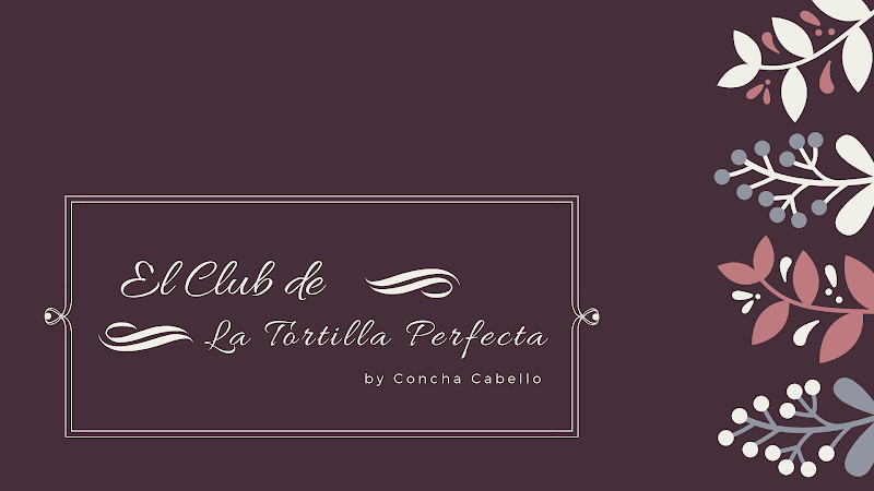 el club de la tortilla perfecta