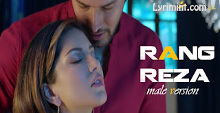 Rang Reza (male) Lyrics – Love Beiimaan | Yasser Desai