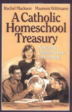 A Catholic Homeschool Treasury