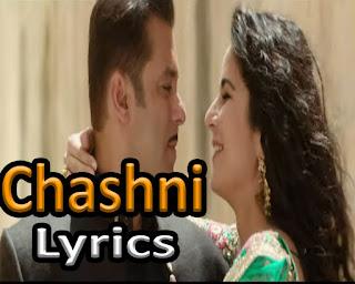 Chashni Full Song Lyrics - Salman Khan - Katrina kaif