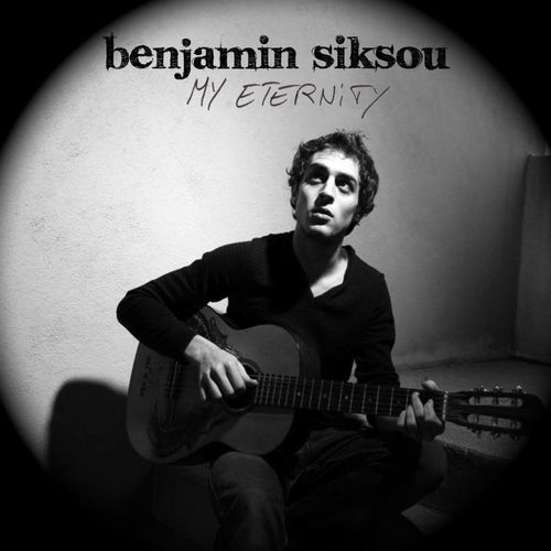 Mood du jour My Eternity Benjamin Siksou