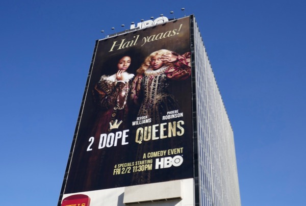 Giant 2 Dope Queens HBO billboard