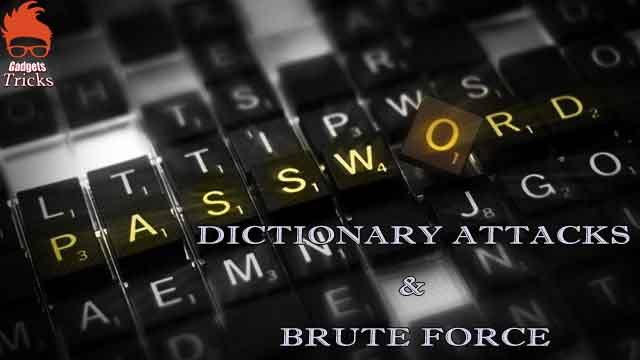 The Dictionary Attacks & Brute Force can be hack password database