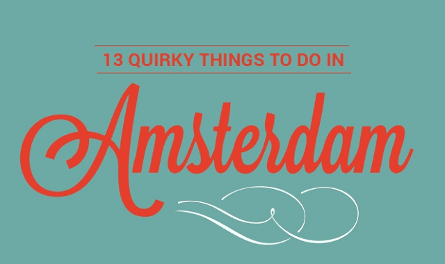13 Quirky Things to do in Amsterdam