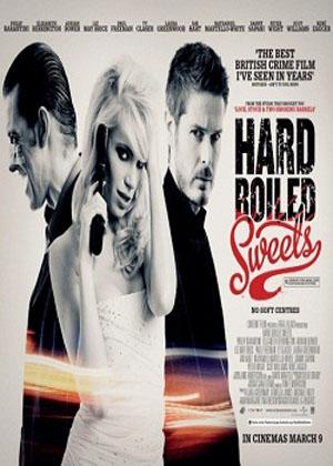 Băng Cướp Tiền Bẩn - Hard Boiled Sweets (2012)