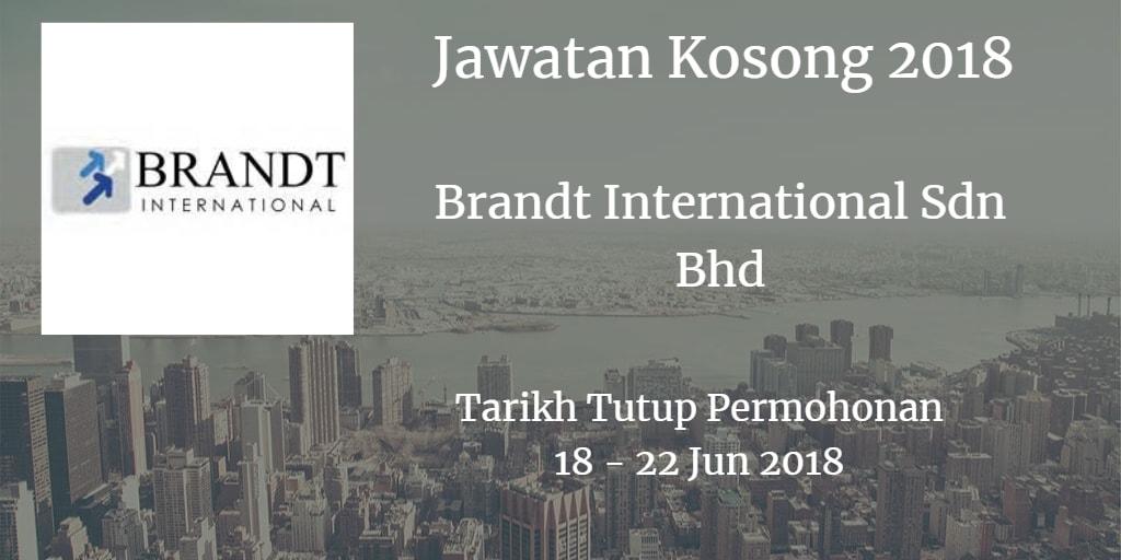 Jawatan Kosong Brandt International Sdn Bhd 18 - 22 Jun 2018