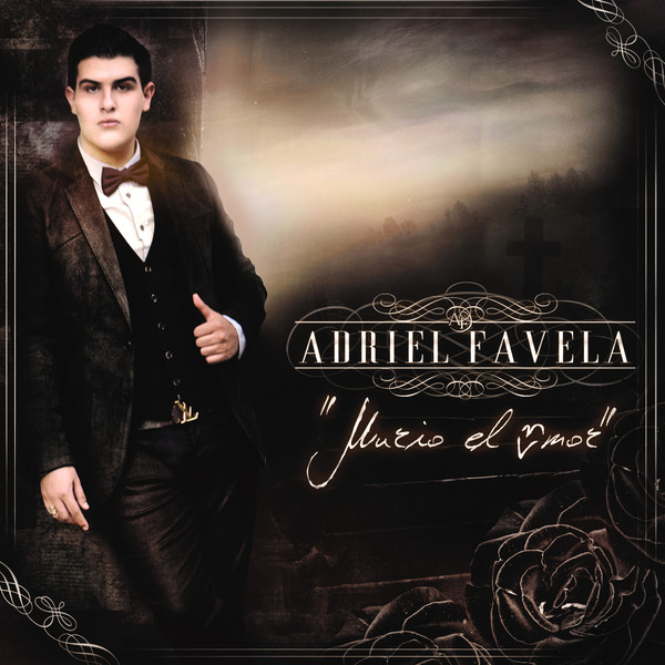 Adriel Favela - Murió El Amor - EP (2013) (Mini Album)