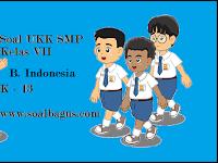 Soal UKK B. Indonesia Kelas 7 Kurikulum 2013