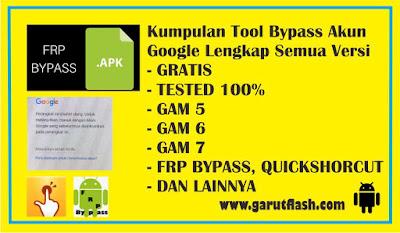 Kumpulan Tool Bypass Akun Google Semua Versi Android