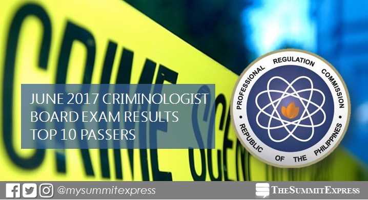 PRC RESULTS: Top 10 June 2017 Criminology board exam topnotchers