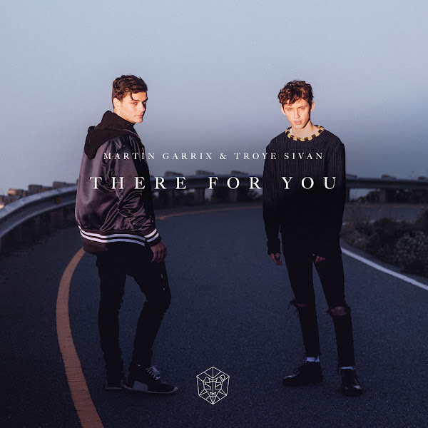 Martin Garrix & Troye Sivan - There For You - Single Cover