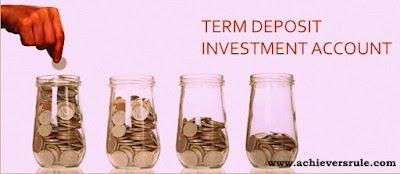 Term Deposit Investment Account - Important Points for IBPS PO, IBPS CLERK, INSURANCE EXAMS, RRB OFFICER SCALE 1, RRB ASSISTANT, SBI PO, SBI CLERK