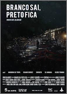 Branco Sai, Preto Fica – Nacional (2015)