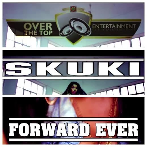 [VIDEO] : Skuki - Forward Ever