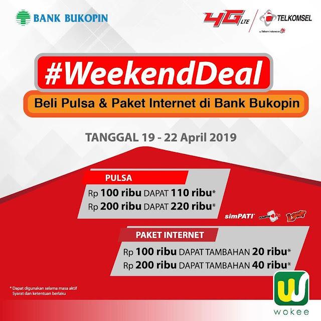 #Wokee - #Promo #WeekendDeal Beli Pulsa Telkomsel Dapat Pulsa & Paket GRATIS (s.d 22 April 2019)