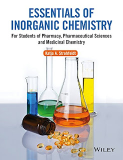 Essentials of Inorganic Chemistry: For Students of Pharmacy, Pharmaceutical Sciences and Medicinal Chemistry pdf free download, nocostlibrary, No costl library