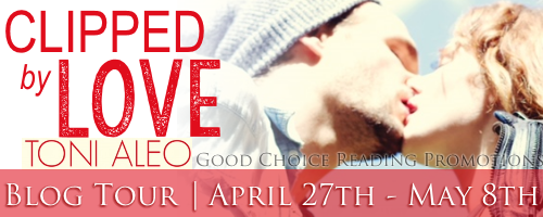 Clipped by Love by Toni Aleo Blog Tour-Review
