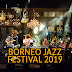 Borneo Jazz Festival 2019 - All You Need To Know