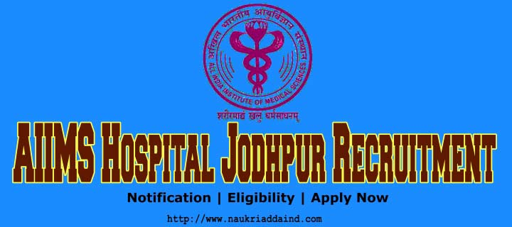 AIIMS Hospital Jodhpur Recruitment