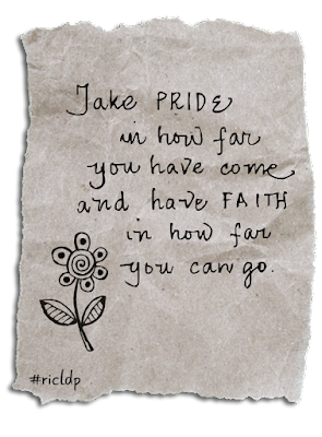 take pride in how far you have come and have faith