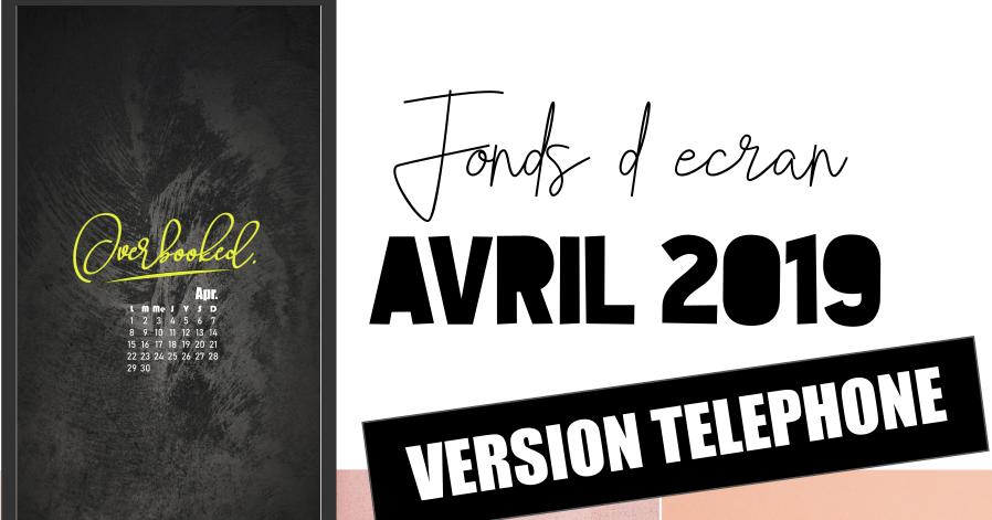 foto de FONDS D'ÉCRAN D'AVRIL - VERSION TÉLÉPHONE - Pauline Dress - Blog ...