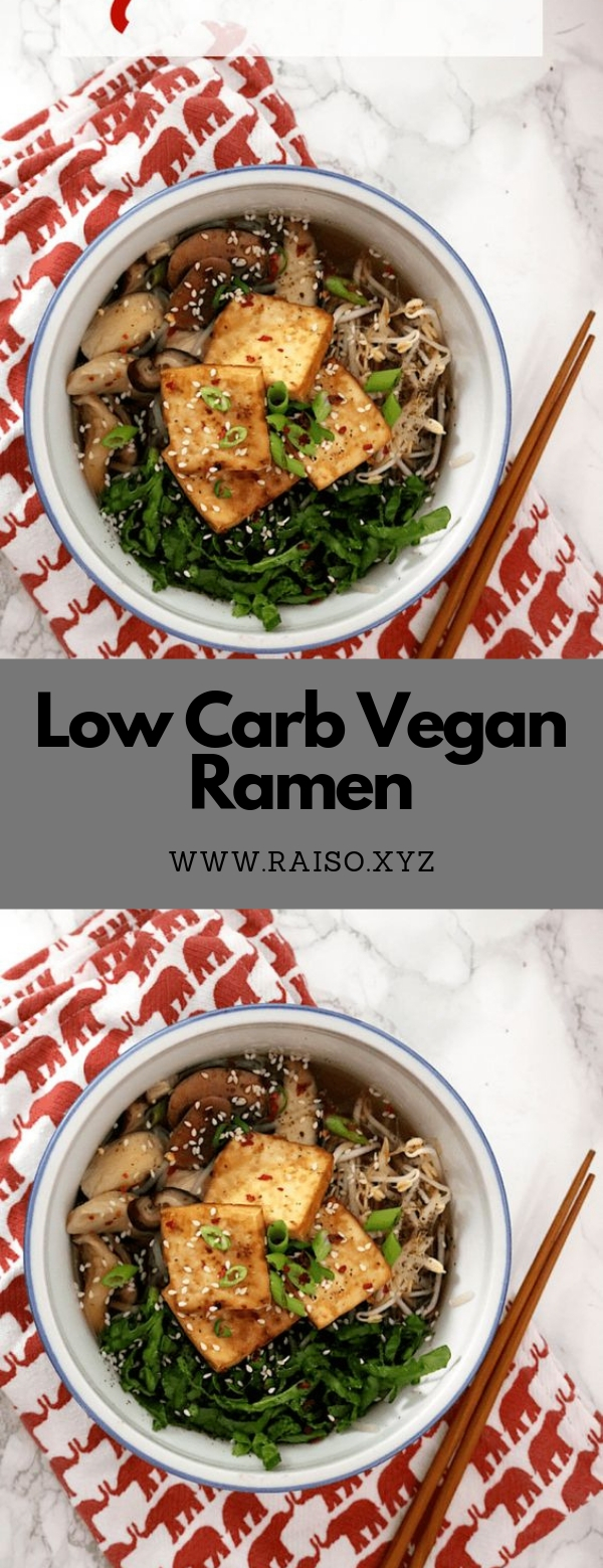 Low Carb Vegan Ramen #dinner #glutenfree #keto #lowcarb #vegan