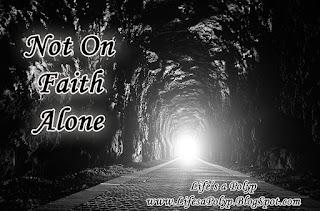 not on faith alone life's a polyp