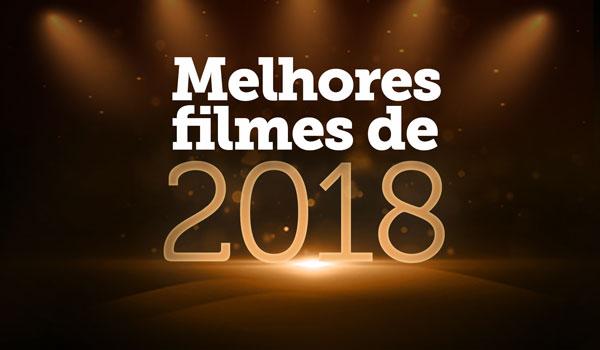 Melhores Filmes de 2018