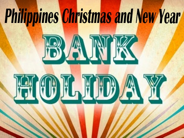 Philippines List of Bank Holiday Schedules This Christmas and New Year Season